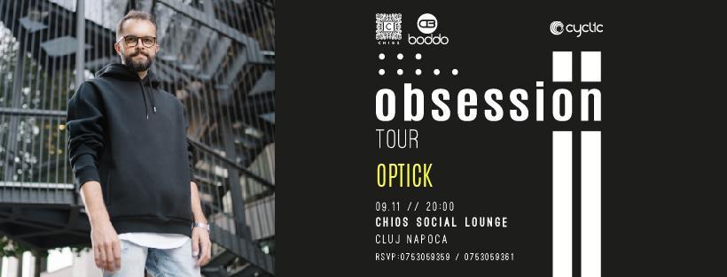 DJ Optick presents Obsession Tour