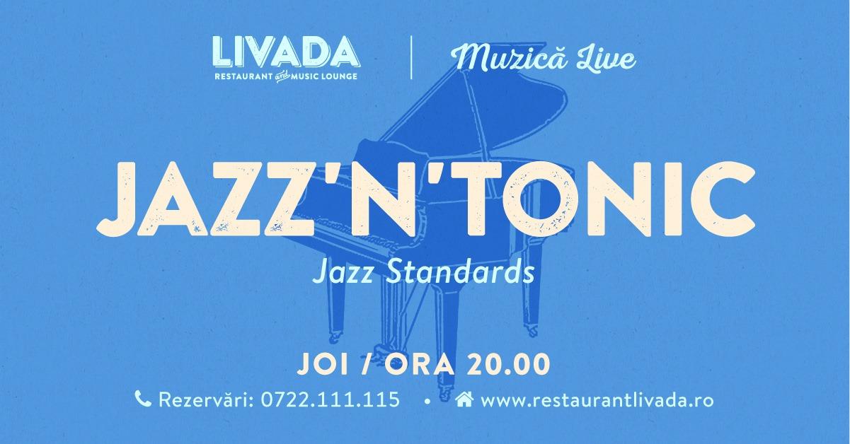 Muzică live: Jazz'N'Tonic
