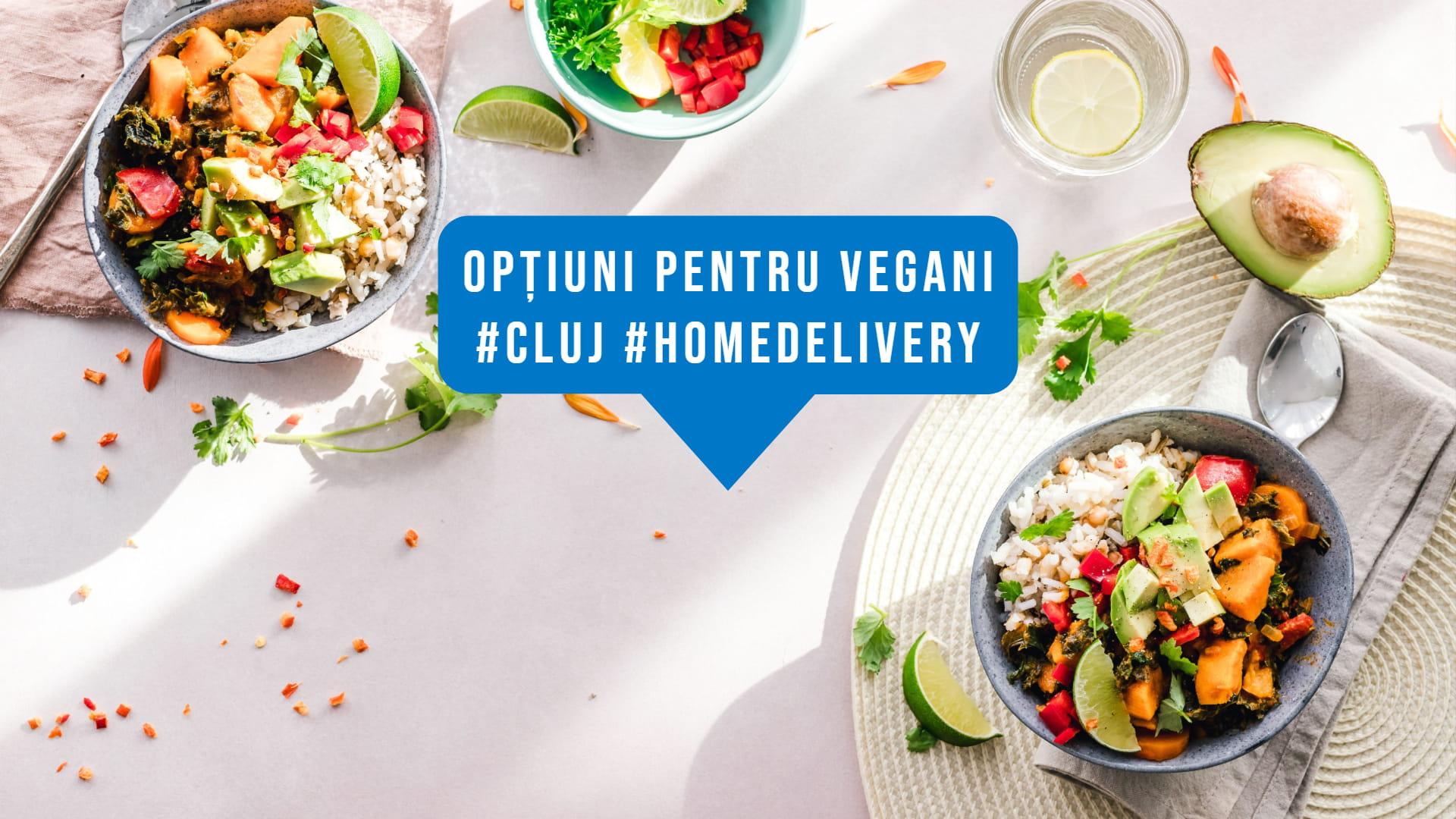 #HomeDelivery în Cluj: Cele mai bune opţiuni pentru vegani | #vegfoodiecluj