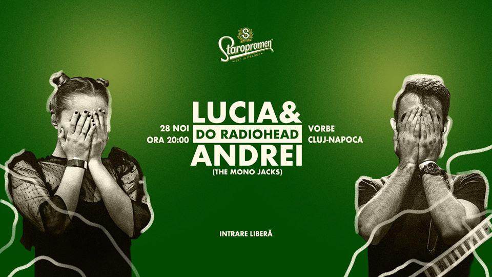 Lucia & Andrei Do Radiohead la Vorbe