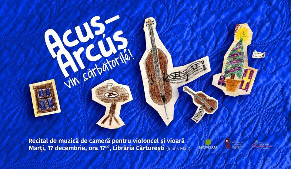 Acuș- Arcuș vin sărbătorile!
