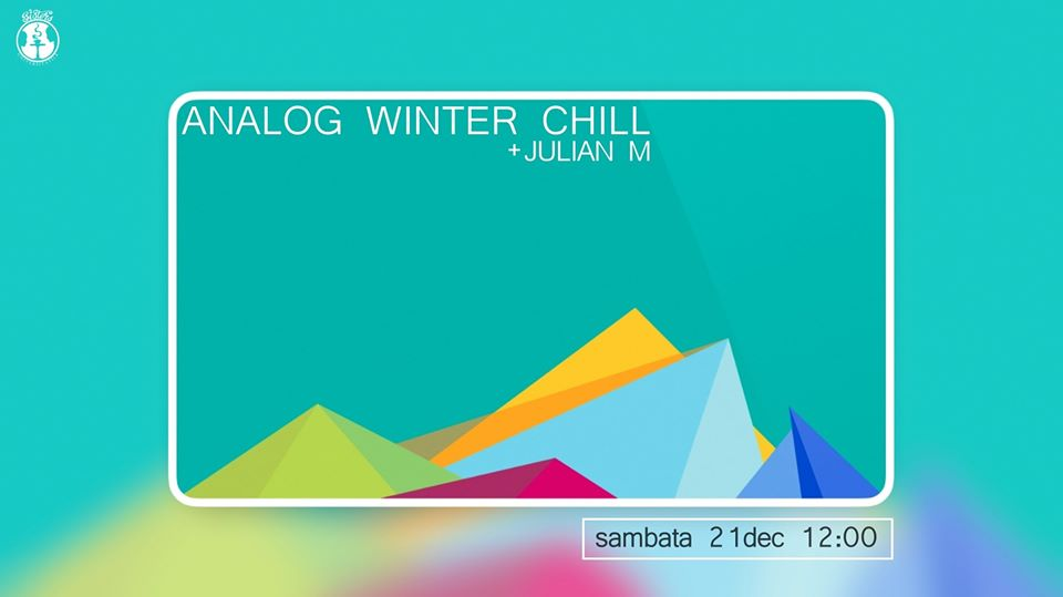 Analog Winter Chill with Julian M
