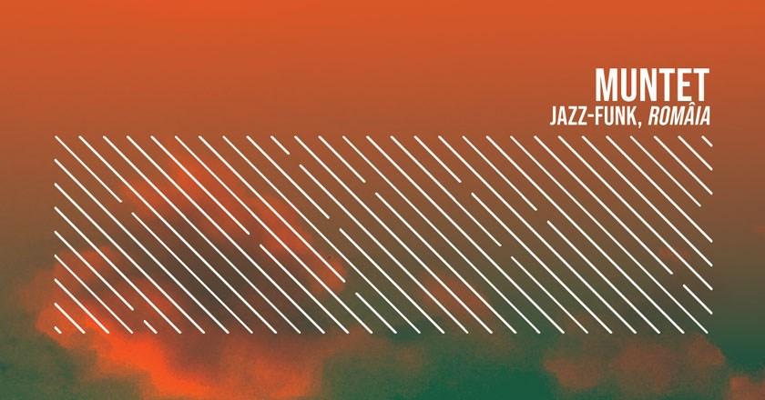 Muntet | Jazz Free Funk Electronic