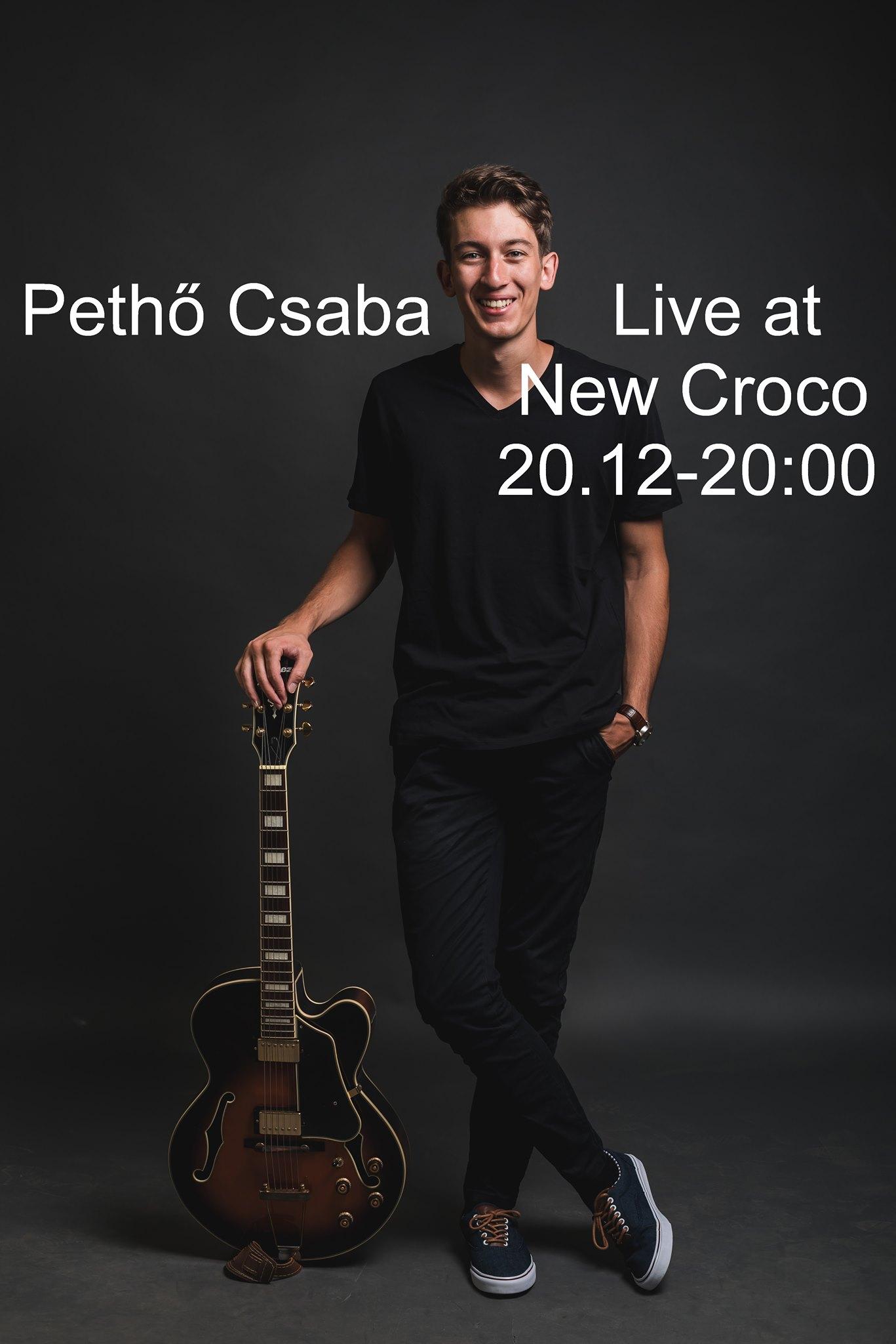 Pethő Csaba LIVE @ New Croco