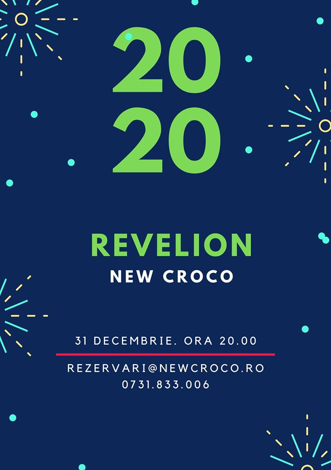 Revelion la New Croco