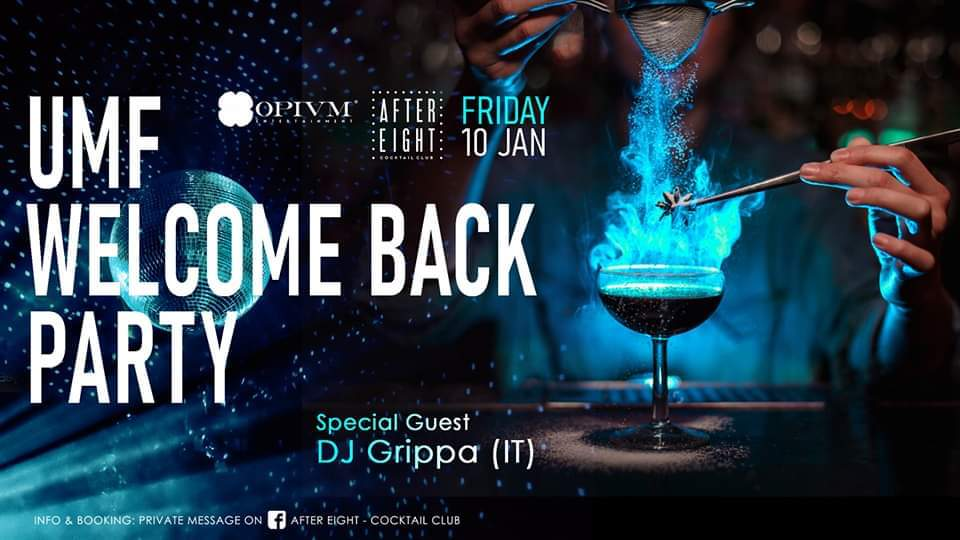 UMF Welcome Back Party / DJ Grippa (IT)
