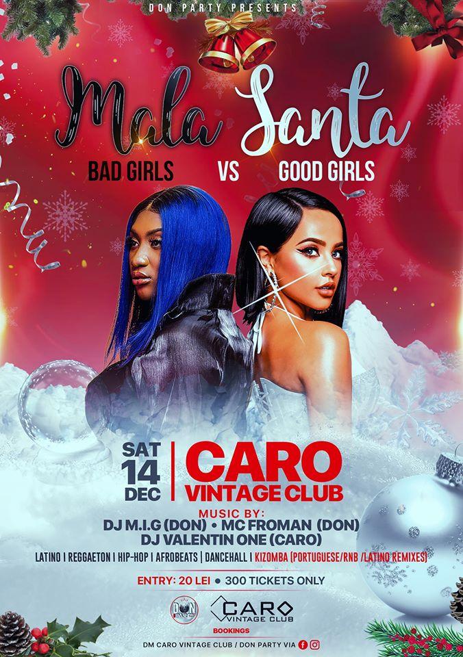 Mala Santa – Bad Girl vs Good Girl @ Caro Club