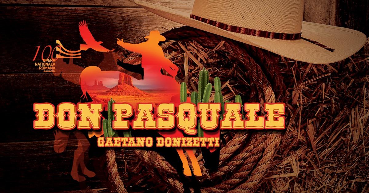 Don Pasquale – Gaetano Donizetti