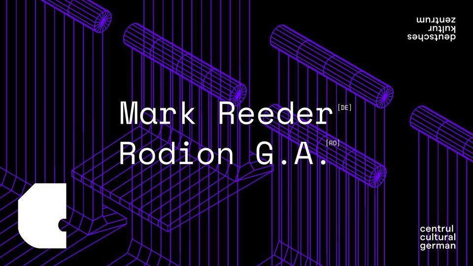 Mark Reeder [DE] & Rodion G.A. [RO]