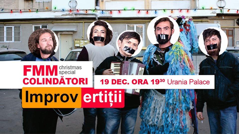 FMM Colindători – IMPROvertiții Christmas Special