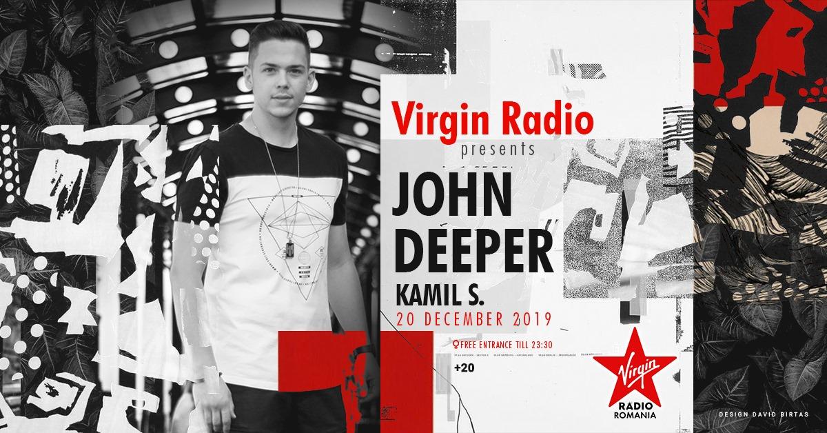 Virgin Radio presents John Deeper | PART 2
