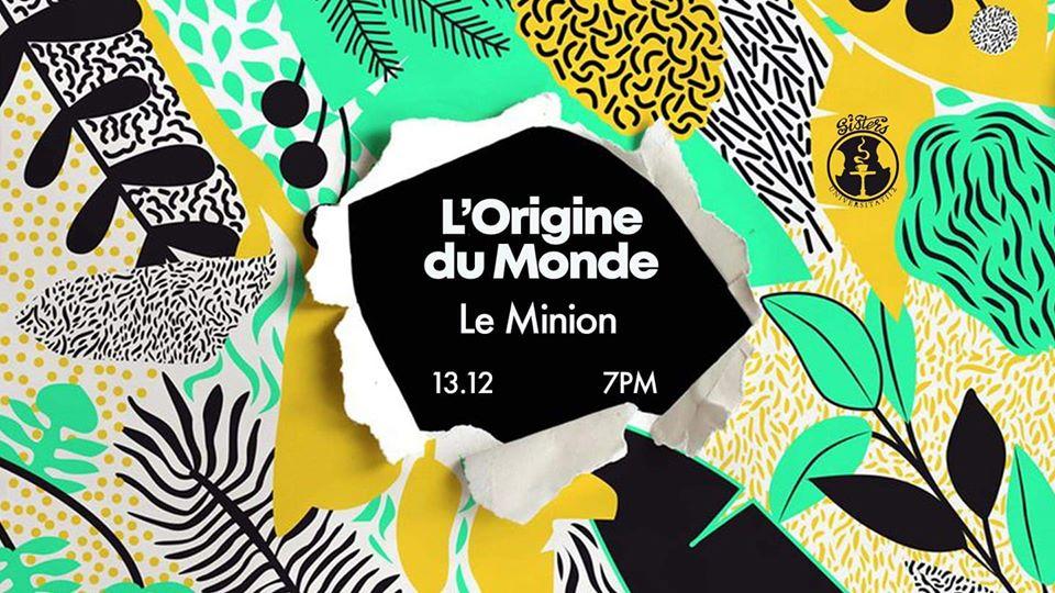 L'Origine du Monde with Le Minion
