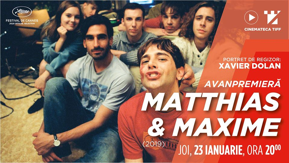 Avanpremieră – Matthias & Maxime | Cinemateca TIFF