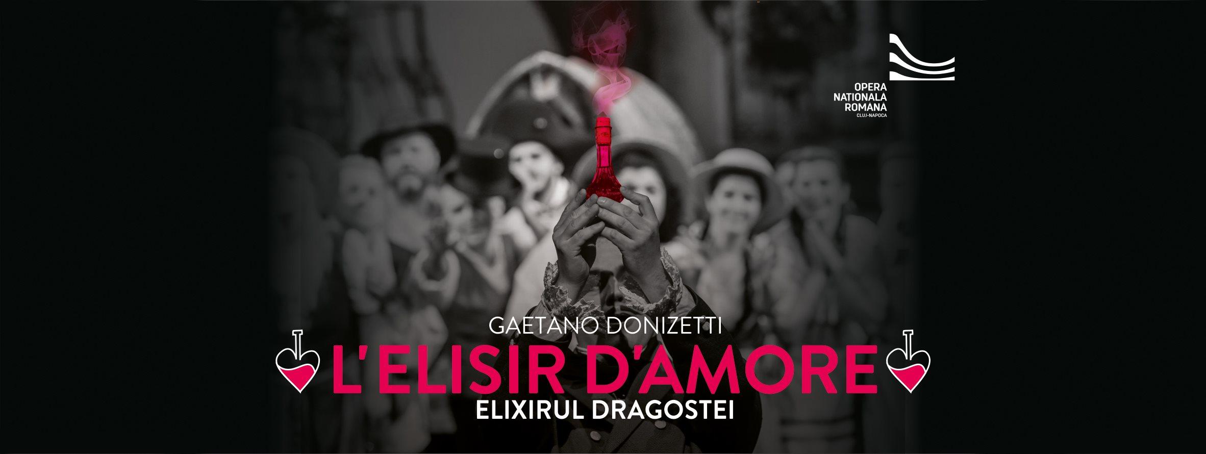 Elixirul Dragostei de Gaetano Donizetti