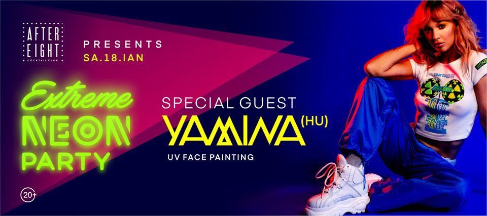 Extreme Neon Party w. DJ Yamina