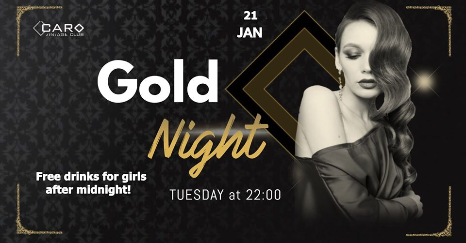 Gold Night @ Caro Club