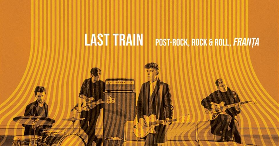 Last Train | European Tour