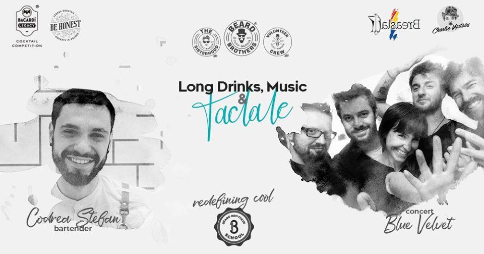Long Drinks, Music & Taclale