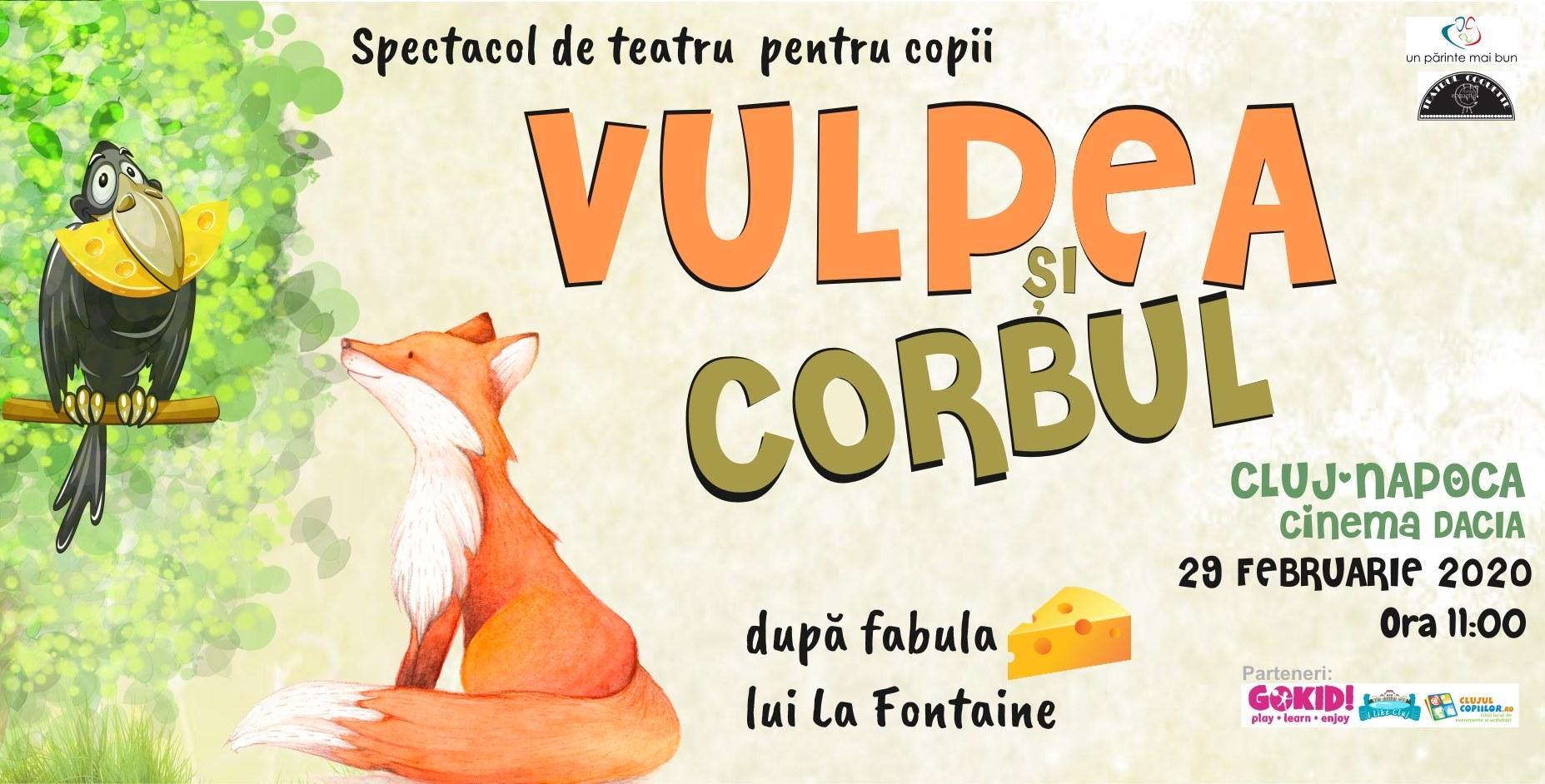"""Spectacol de teatru: """"Vulpea și Corbul"""""""