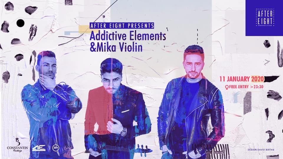 AfterEight presents Addictive Elements & Mika Violin