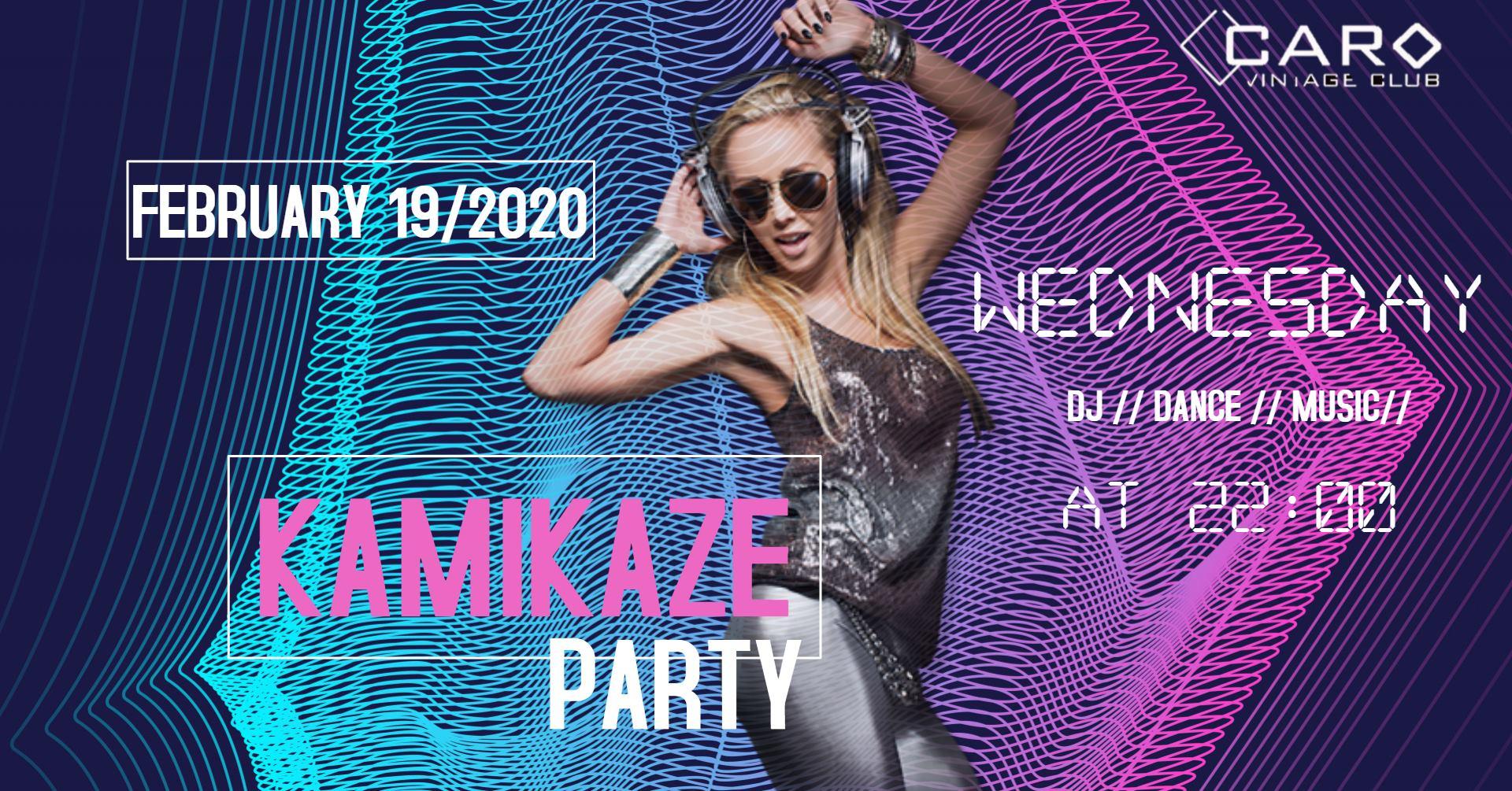 Kamikaze Party @ Caro Club