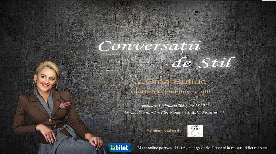 Conversatii de Stil cu Gina Butiuc – atelier de imagine si stil