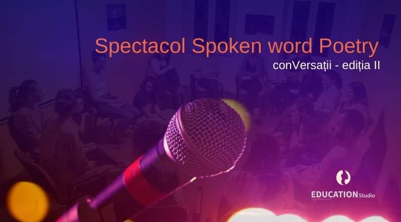 Spectacol spoken word poetry – conVersații #2