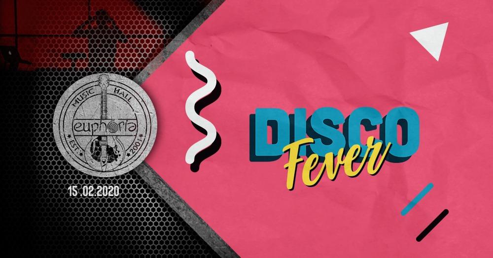 Disco Fever @ Euphoria Music Hall