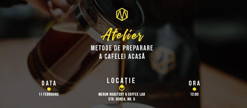 Atelier: Metode de preparare a cafelei acasă
