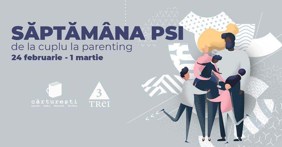 Săptămâna PSI de la cuplu la parenting