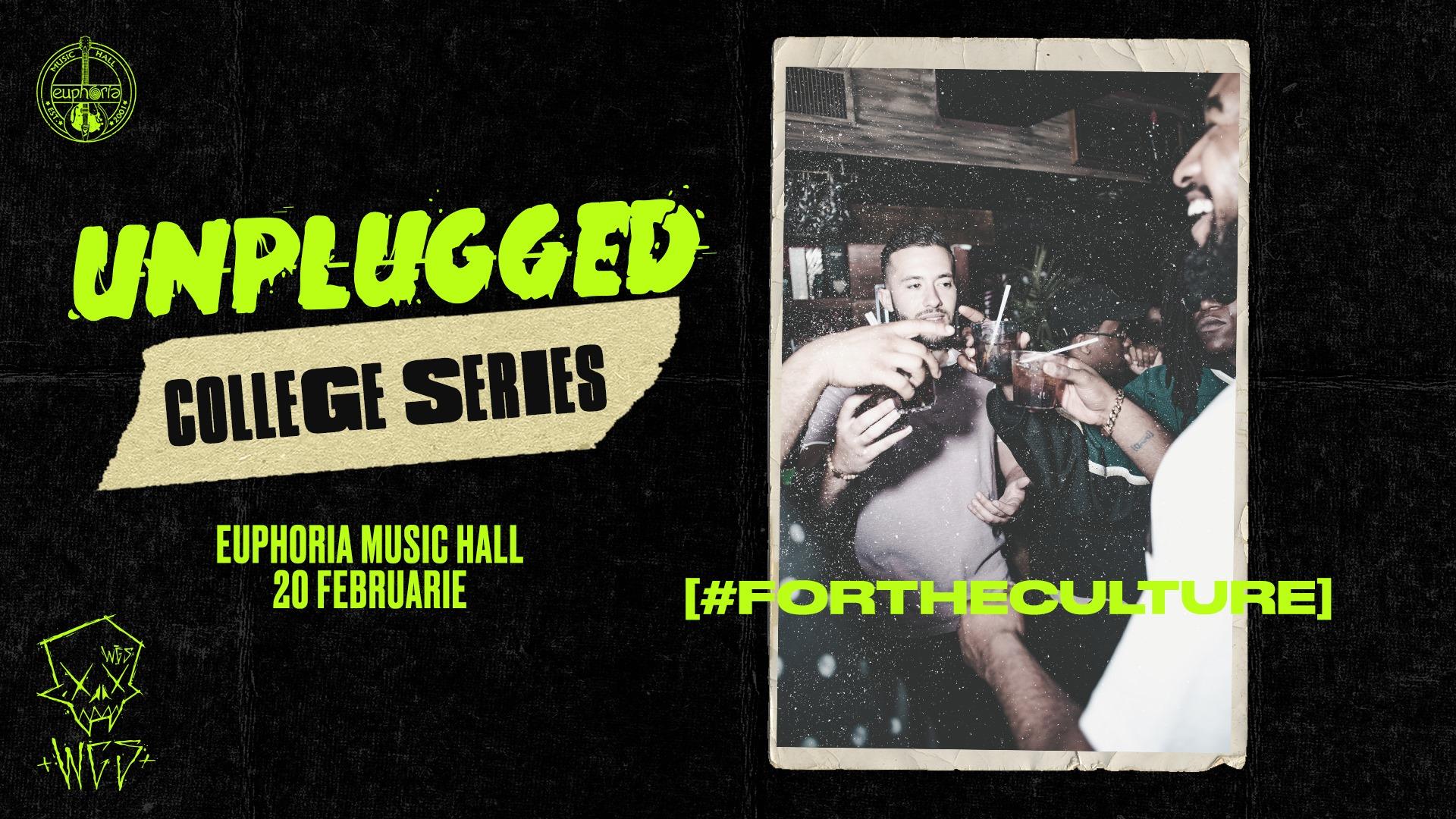 UNPLUGGED | College Series @ Euphoria Music Hall