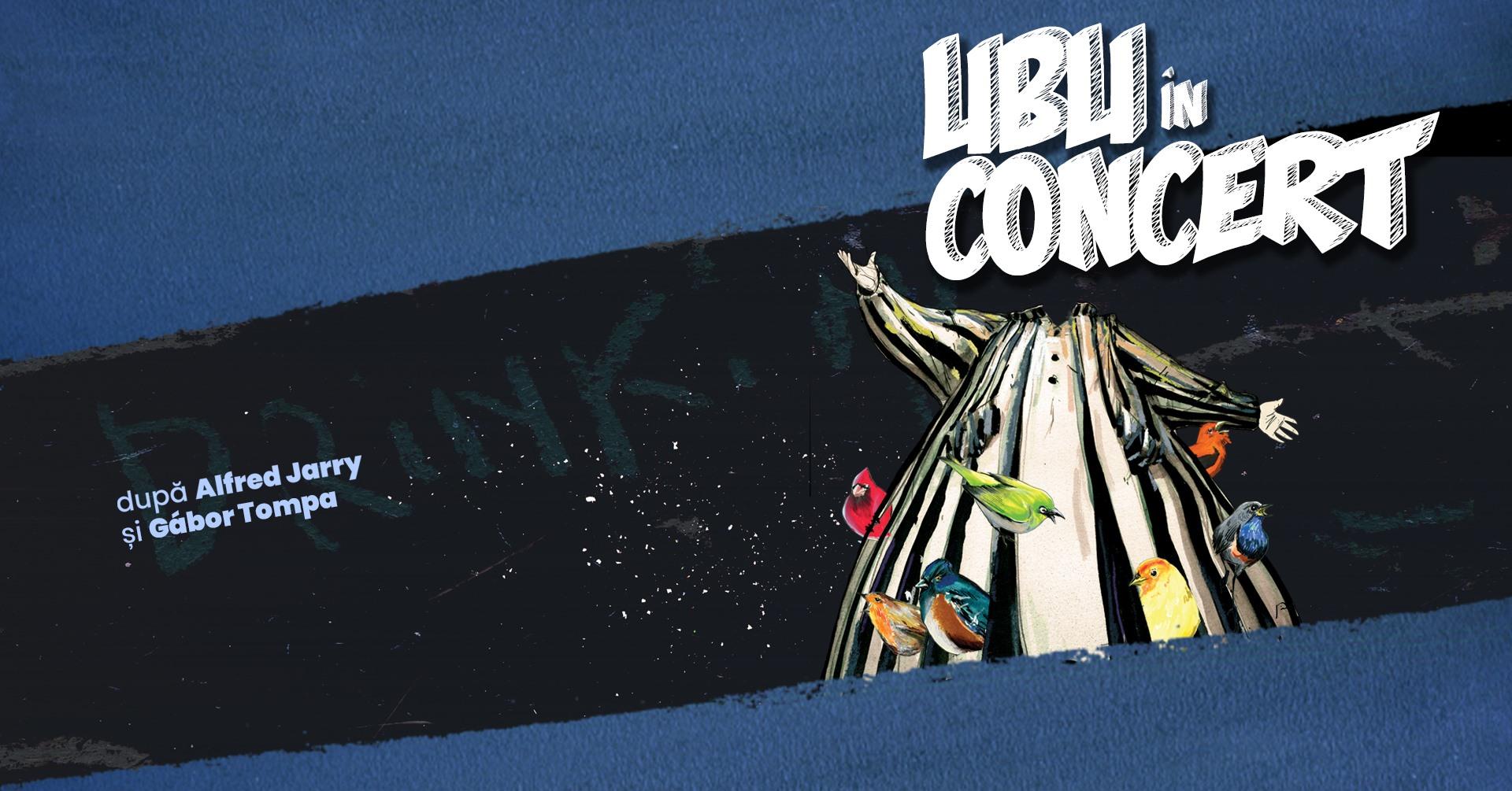 Ubu în concert – Premieră