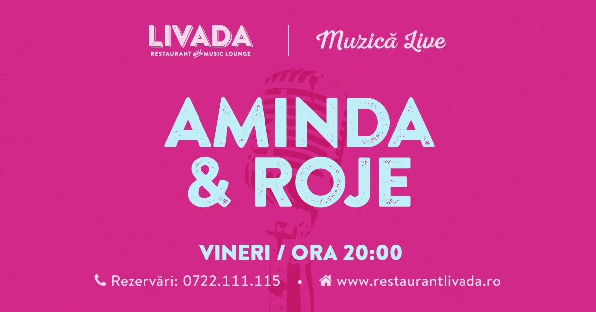 Muzică live: Aminda & Roje