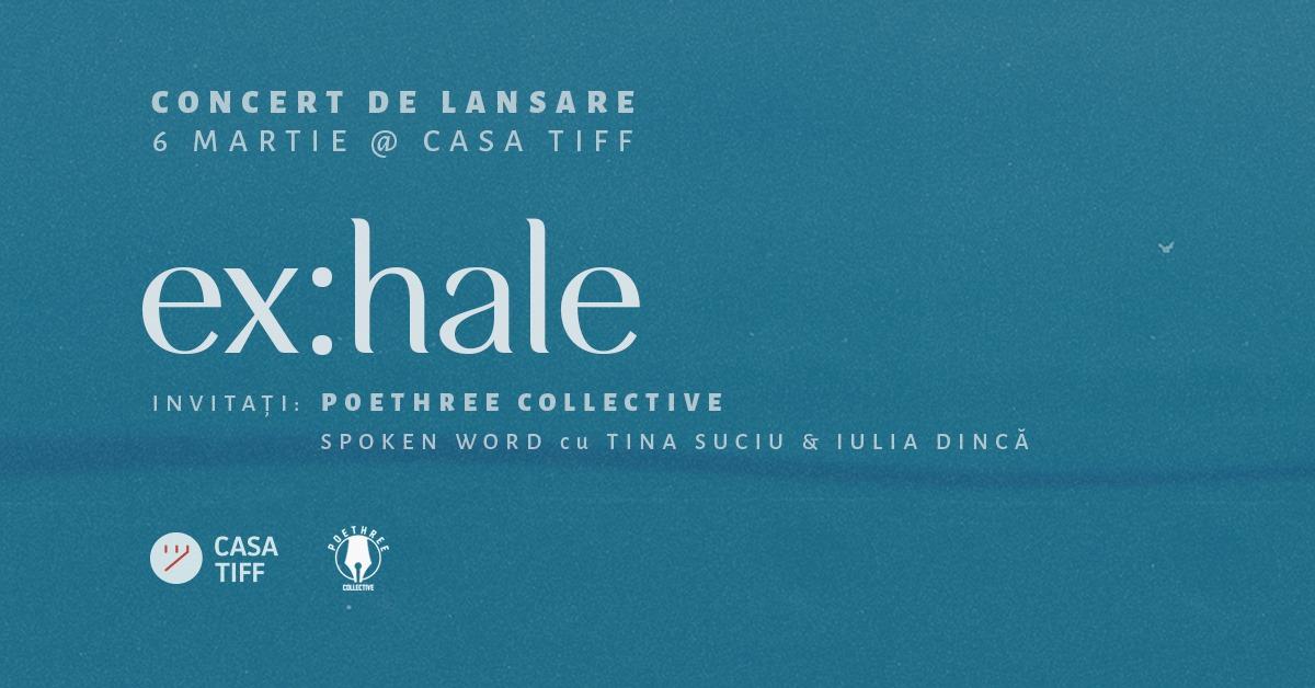 Concert ex:hale – Lansare single Breathe