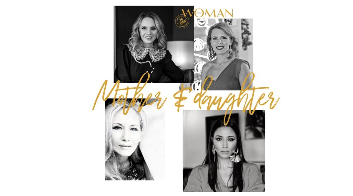 Panel mamă-fiică @The Woman:  Moștenirea constă în felul în care educăm generațiile viitoare de lideri
