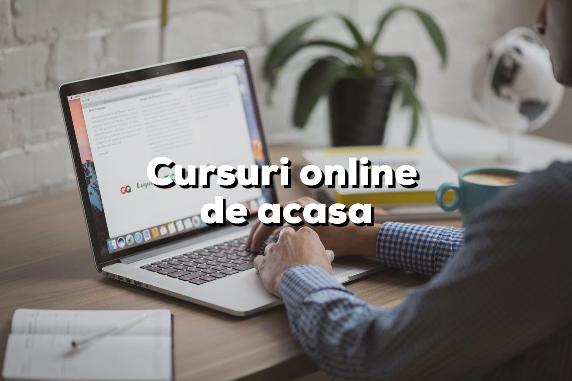 Cursuri online pe care să le faci de acasă