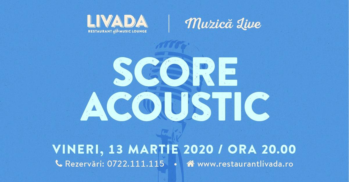 Muzică live: Score Acoustic