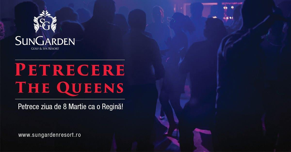 Petrecere The Queens 8 Martie