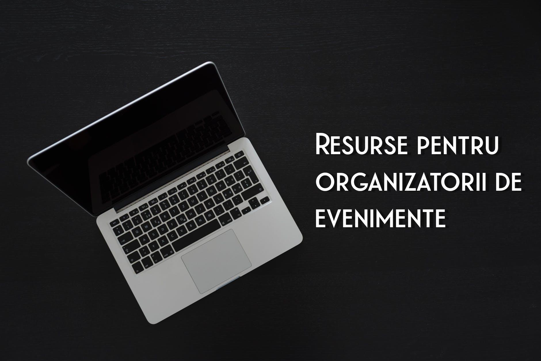 10 resurse utile pentru organizatorii de evenimente afectați în această perioadă