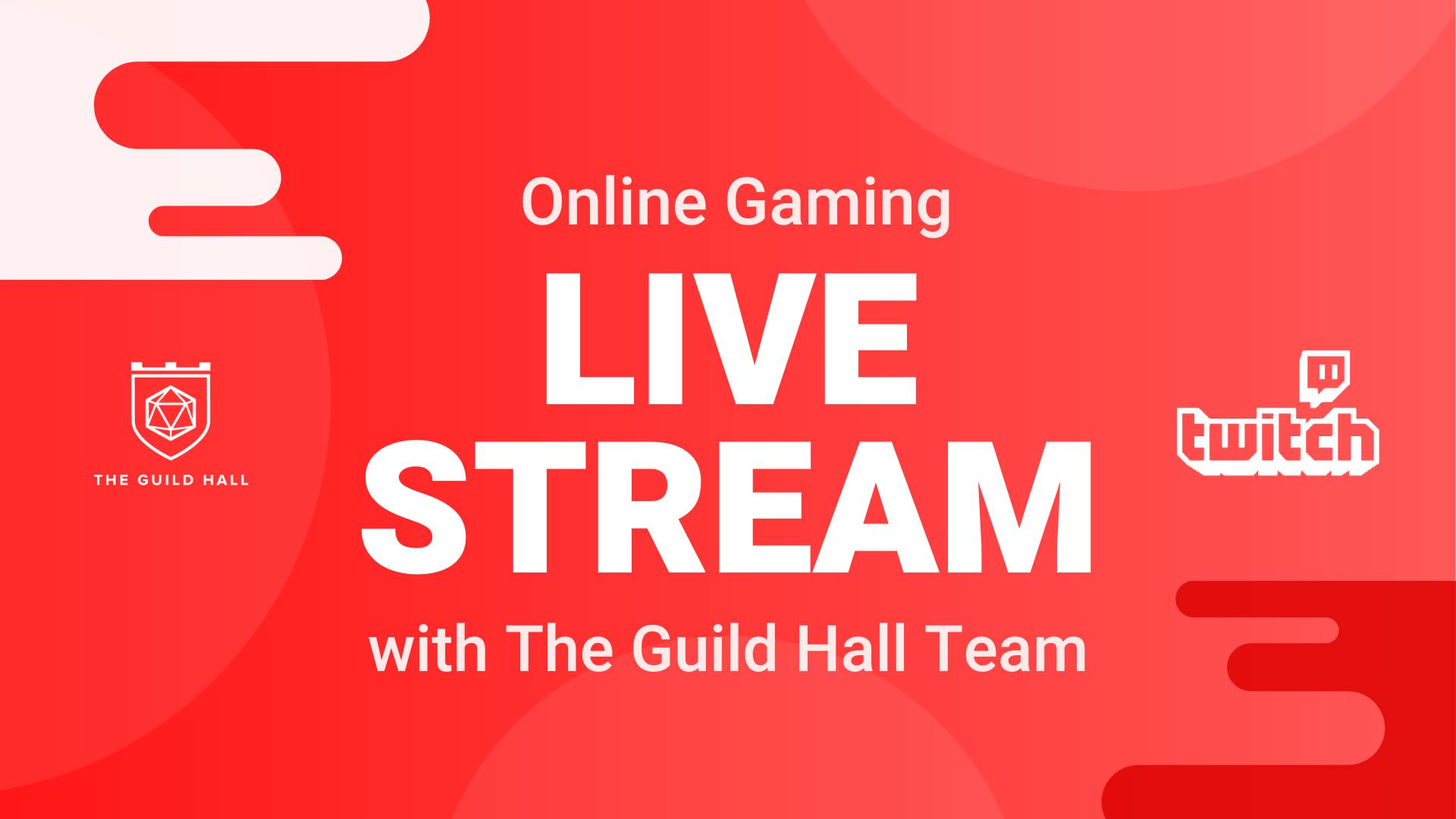 Live Stream with The Guild Hall Team