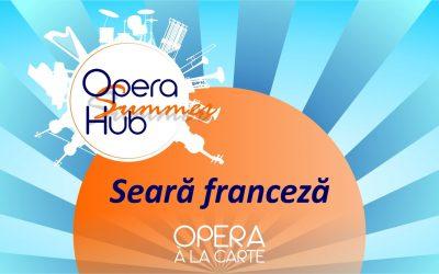 Opera à la Carte: Seară franceză