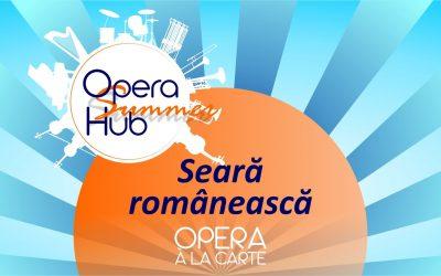 Opera à la Carte: Seară românească