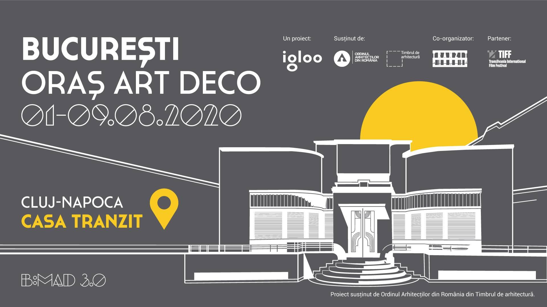 Expoziția itinerantă B:MAD 3.0 - București - Oraș Art Deco