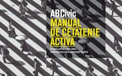ABCivic – Manual de cetățenie activă sau cum să devenim cetățeni mai buni