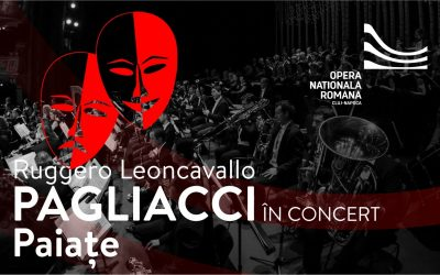 În concert: Paiațe de Ruggiero Leoncavallo