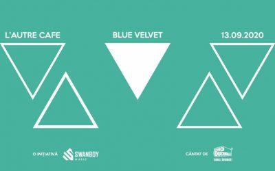 BlueVelvet • Ruta A5 • L'Autre Cafe