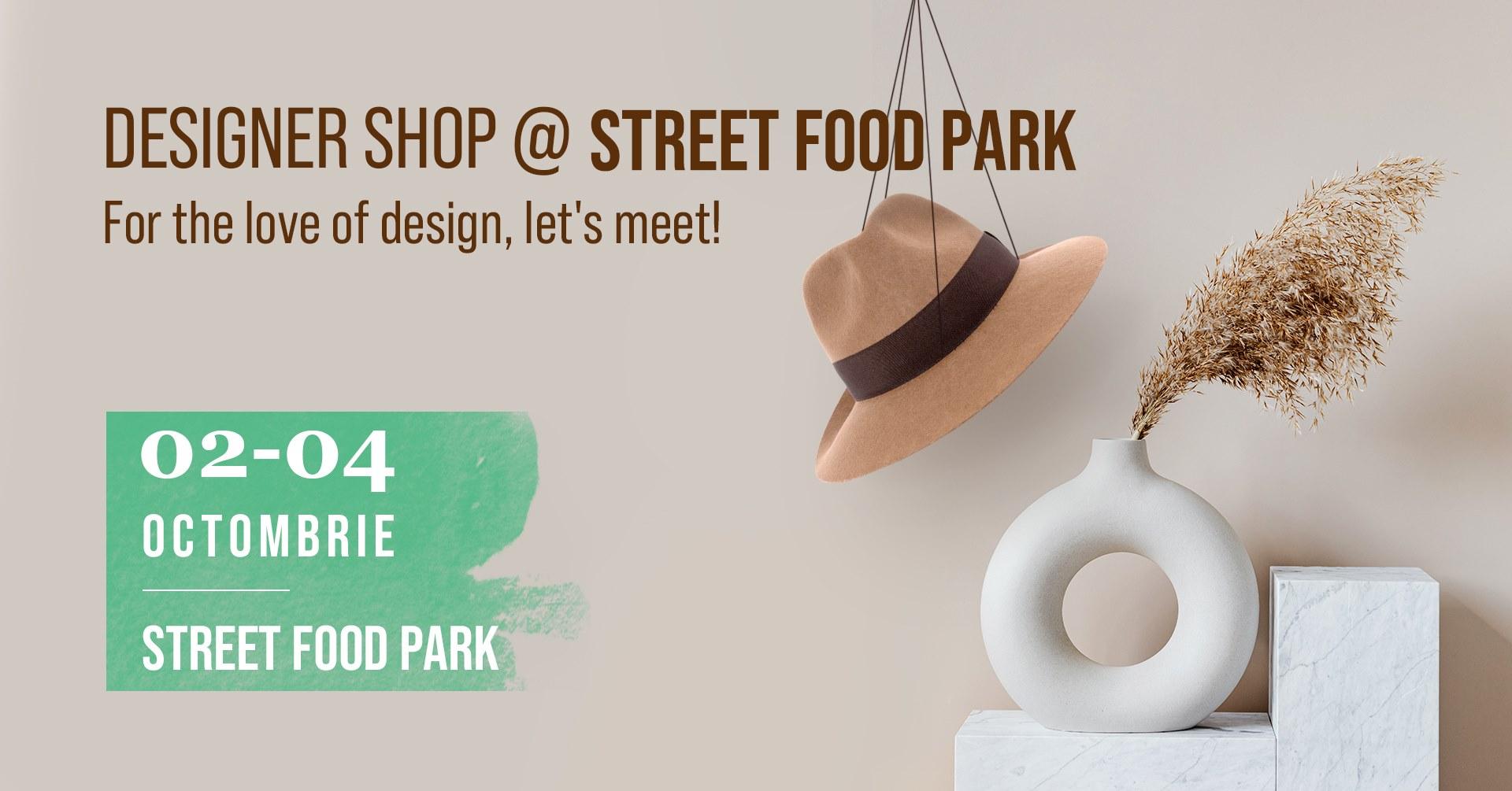Designer shop @Street FOOD Park