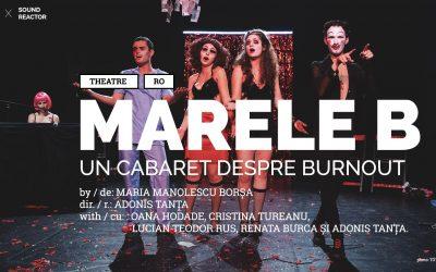 Marele B – un cabaret despre burnout – free online event –