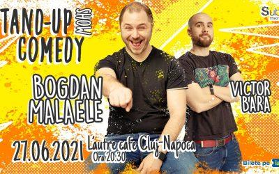 Stand Up Comedy cu Bogdan Malaele și Victor Bara – Cluj-Napoca