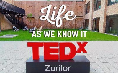TEDxZorilorSalon Life as we know it